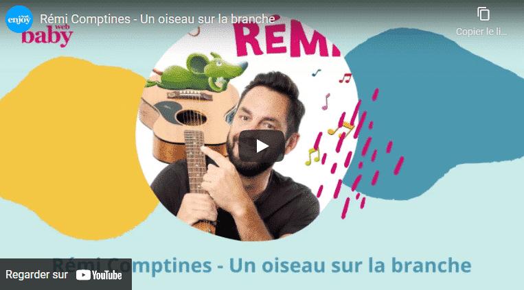 Rémi Comptines - Un oiseau sur la branche