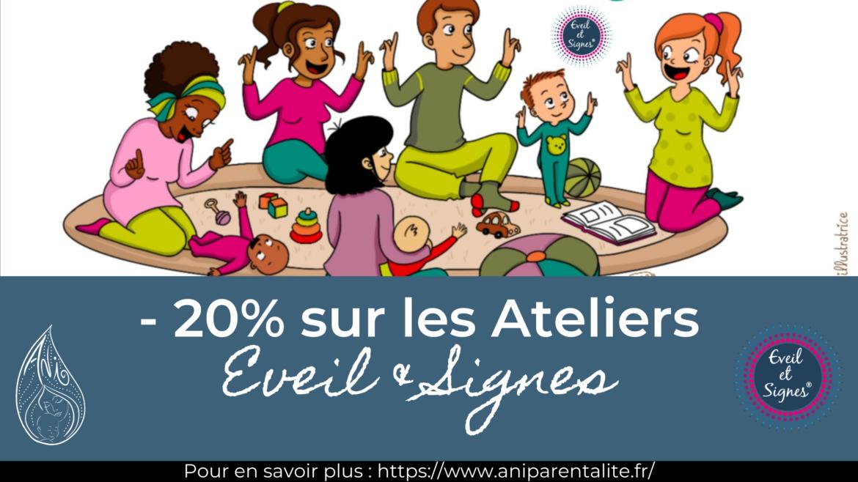 Ateliers Eveil & Signes Aniparentalité